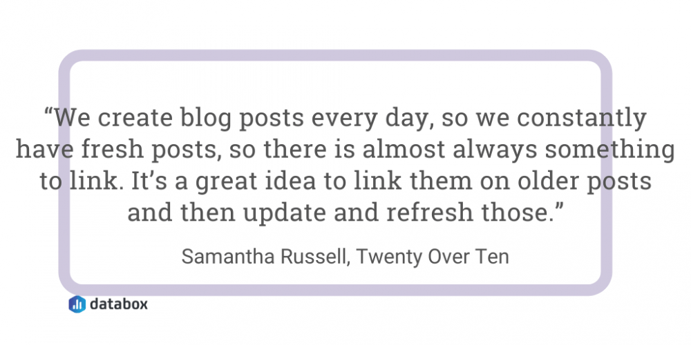 Add internal links when updating content quote from Samantha Russell, Twenty Over Ten